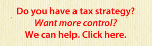 Do you have a tax strategy? Text Only